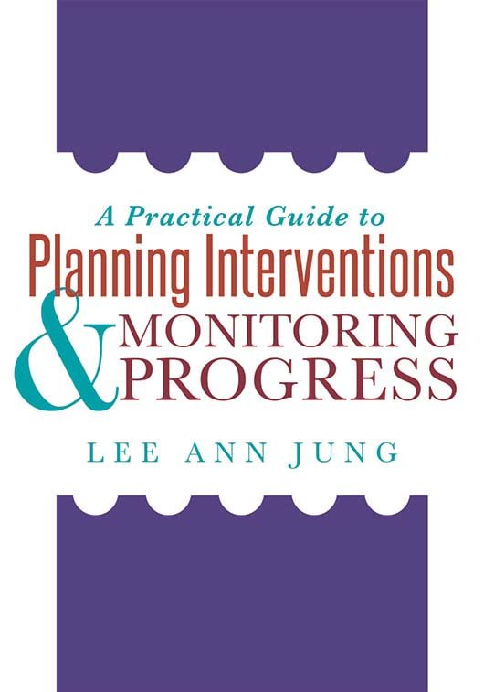 A Practical Guide to Planning Interventions and Monitoring Progress