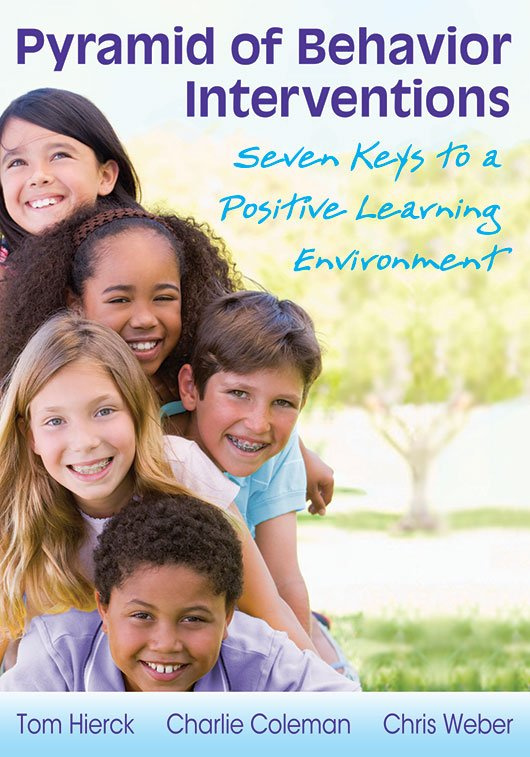Pyramid of Behavior Interventions Seven Keys to a Positive Learning Environment