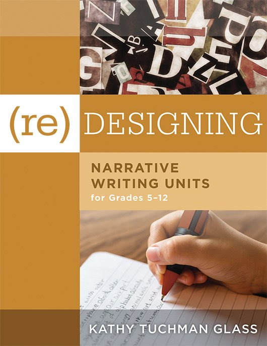 Redesigning Narrative Writing Units