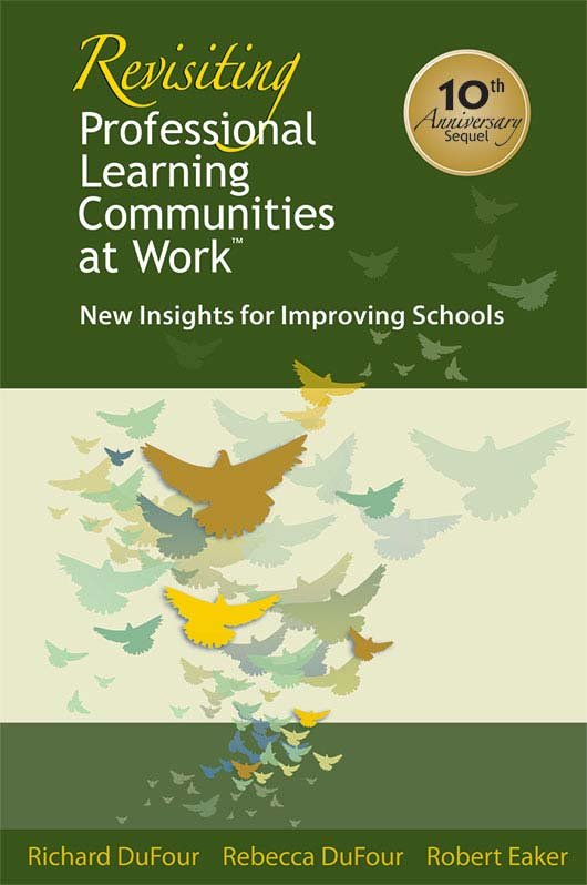 Revisiting Professional Learning Communities at Work™