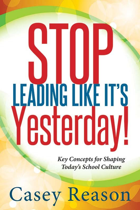 Stop Leading Like Its Yesterday!