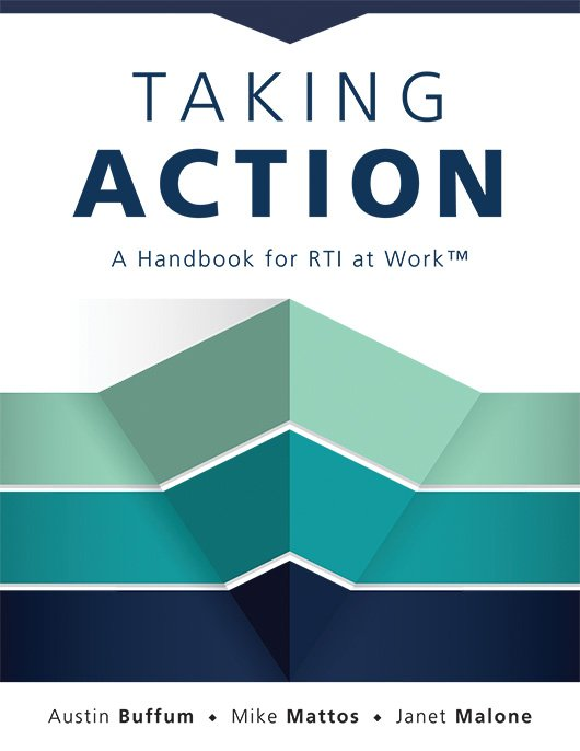 Taking Action: A Handbook for RTI at Work™