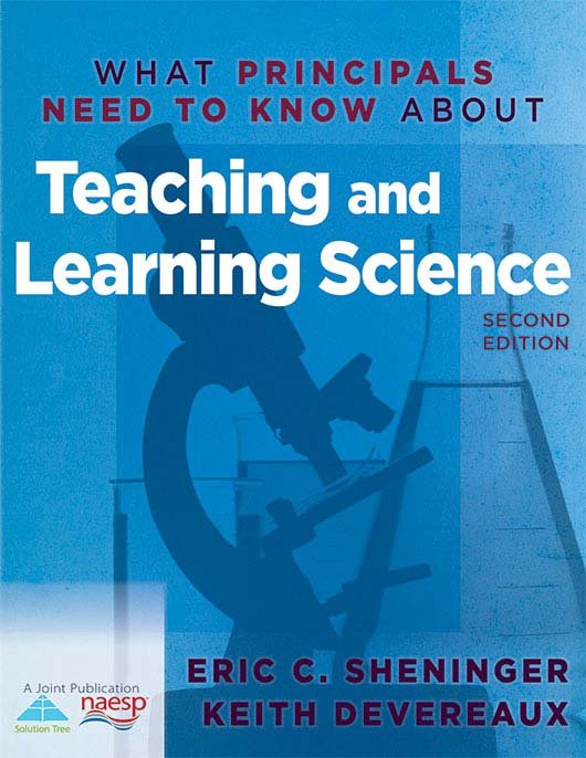 What Principals Need to Know About Teaching and Learning Science